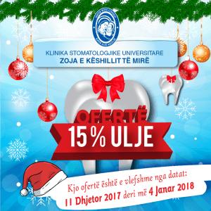 """Klinika Stomatologjike Universitare """"Zoja e Keshillit te Mire"""" vjen ne periudhen festive me oferten 15 % ulje"""